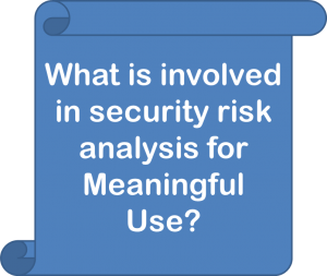 what is involved in security risk analysis for meaningful use
